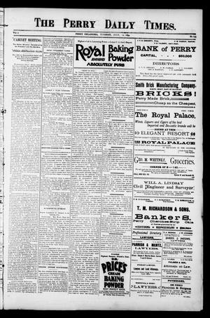 Primary view of object titled 'The Perry Daily Times. (Perry, Okla.), Vol. 1, No. 249, Ed. 1 Tuesday, July 10, 1894'.