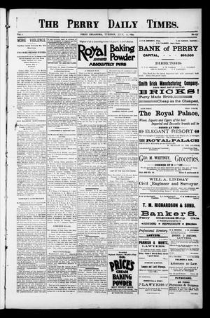 Primary view of object titled 'The Perry Daily Times. (Perry, Okla.), Vol. 1, No. 255, Ed. 1 Tuesday, July 17, 1894'.
