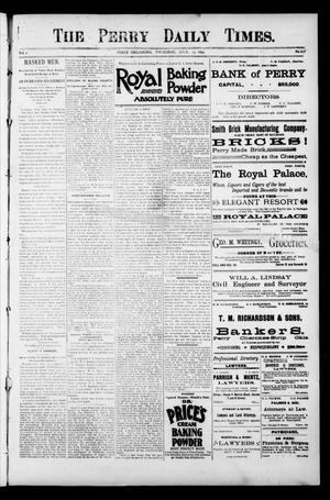 Primary view of object titled 'The Perry Daily Times. (Perry, Okla.), Vol. 1, No. 257, Ed. 1 Thursday, July 19, 1894'.