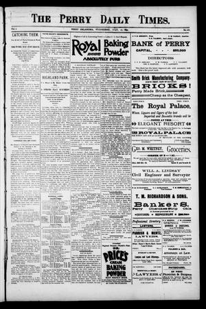 Primary view of object titled 'The Perry Daily Times. (Perry, Okla.), Vol. 1, No. 262, Ed. 1 Wednesday, July 25, 1894'.