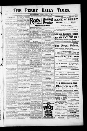 Primary view of object titled 'The Perry Daily Times. (Perry, Okla.), Vol. 1, No. 278, Ed. 1 Monday, August 13, 1894'.