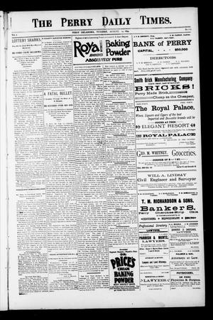 Primary view of object titled 'The Perry Daily Times. (Perry, Okla.), Vol. 1, No. 279, Ed. 1 Tuesday, August 14, 1894'.