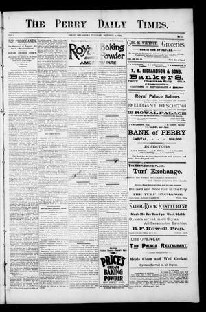 Primary view of object titled 'The Perry Daily Times. (Perry, Okla.), Vol. 2, No. 20, Ed. 1 Tuesday, October 9, 1894'.
