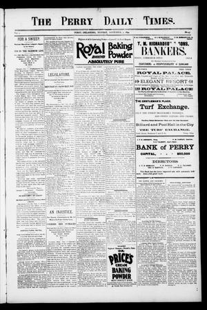 Primary view of object titled 'The Perry Daily Times. (Perry, Okla.), Vol. 2, No. 43, Ed. 1 Monday, November 5, 1894'.