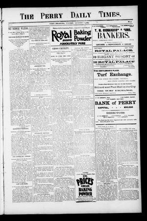 Primary view of object titled 'The Perry Daily Times. (Perry, Okla.), Vol. 2, No. 44, Ed. 1 Tuesday, November 6, 1894'.