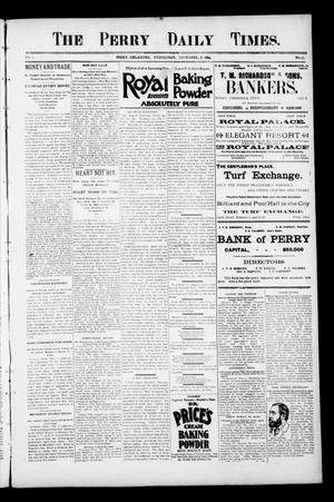 Primary view of object titled 'The Perry Daily Times. (Perry, Okla.), Vol. 2, No. 45, Ed. 1 Wednesday, November 7, 1894'.
