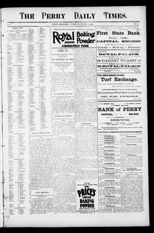 Primary view of object titled 'The Perry Daily Times. (Perry, Okla.), Vol. 2, No. 47, Ed. 1 Friday, November 9, 1894'.