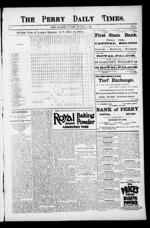 Primary view of object titled 'The Perry Daily Times. (Perry, Okla.), Vol. 2, No. 50, Ed. 1 Tuesday, November 13, 1894'.