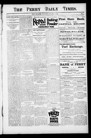 Primary view of object titled 'The Perry Daily Times. (Perry, Okla.), Vol. 2, No. 51, Ed. 1 Wednesday, November 14, 1894'.