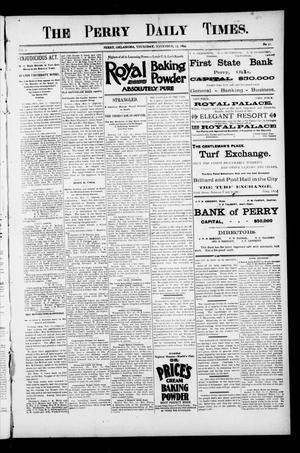 Primary view of object titled 'The Perry Daily Times. (Perry, Okla.), Vol. 2, No. 52, Ed. 1 Thursday, November 15, 1894'.