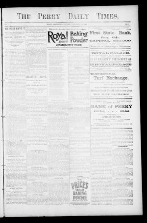 Primary view of object titled 'The Perry Daily Times. (Perry, Okla.), Vol. 2, No. 56, Ed. 1 Tuesday, November 20, 1894'.