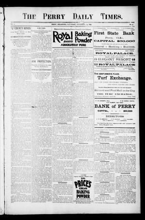 Primary view of object titled 'The Perry Daily Times. (Perry, Okla.), Vol. 2, No. 54, Ed. 2 Saturday, November 24, 1894'.