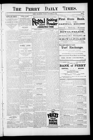 Primary view of object titled 'The Perry Daily Times. (Perry, Okla.), Vol. 2, No. 59, Ed. 1 Friday, November 30, 1894'.