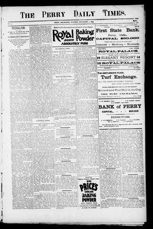 Primary view of object titled 'The Perry Daily Times. (Perry, Okla.), Vol. 2, No. 61, Ed. 1 Monday, December 3, 1894'.
