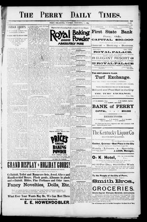 Primary view of The Perry Daily Times. (Perry, Okla.), Vol. 2, No. 68, Ed. 1 Tuesday, December 11, 1894