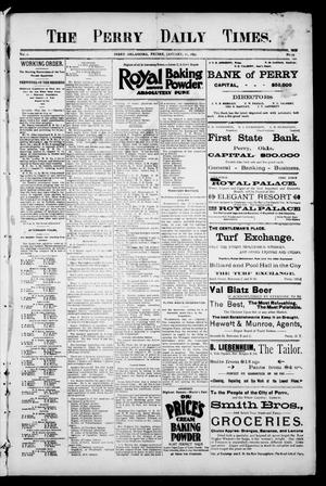 Primary view of object titled 'The Perry Daily Times. (Perry, Okla.), Vol. 2, No. 94, Ed. 1 Friday, January 11, 1895'.