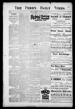 Primary view of object titled 'The Perry Daily Times. (Perry, Okla.), Vol. 2, No. 112, Ed. 1 Friday, February 1, 1895'.