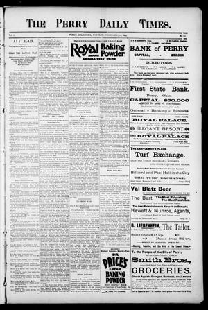 The Perry Daily Times. (Perry, Okla.), Vol. 2, No. 121, Ed. 1 Tuesday, February 12, 1895