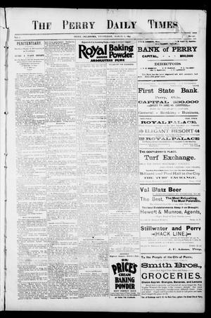 The Perry Daily Times. (Perry, Okla.), Vol. 2, No. 140, Ed. 1 Wednesday, March 6, 1895