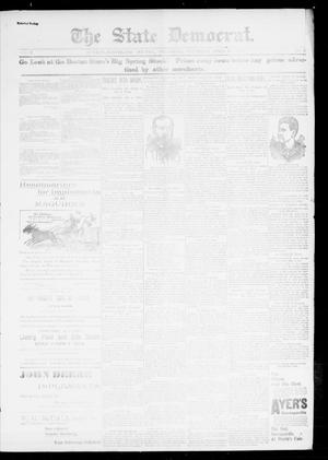 Primary view of object titled 'The State Democrat. (Norman, Okla.), Vol. 7, No. 73, Ed. 1 Thursday, April 16, 1896'.