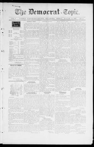 Primary view of object titled 'The Democrat-Topic. (Norman, Okla.), Vol. 9, No. 2, Ed. 1 Friday, August 13, 1897'.