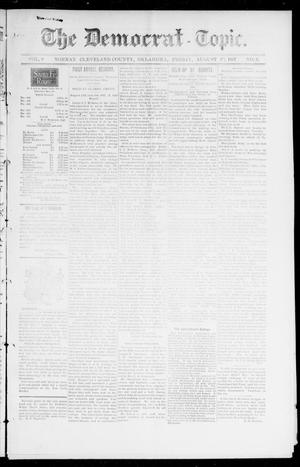 Primary view of object titled 'The Democrat-Topic. (Norman, Okla.), Vol. 9, No. 3, Ed. 1 Friday, August 20, 1897'.