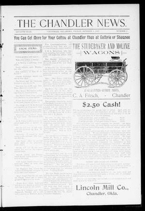 Primary view of object titled 'The Chandler News. (Chandler, Okla.), Vol. 7, No. 2, Ed. 2 Friday, October 1, 1897'.