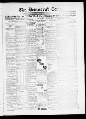 Primary view of object titled 'The Democrat-Topic. (Norman, Okla.), Vol. 9, No. 26, Ed. 1 Friday, January 28, 1898'.
