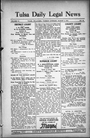 Primary view of object titled 'Tulsa Daily Legal News (Tulsa, Okla.), Vol. 4, No. 30, Ed. 1 Tuesday, August 5, 1913'.