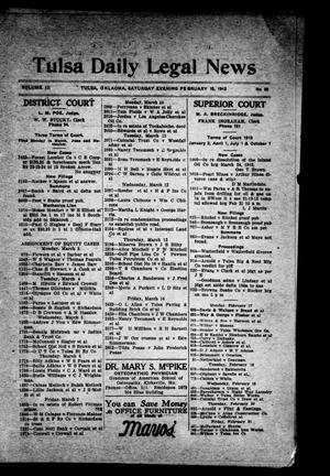 Primary view of Tulsa Daily Legal News (Tulsa, Okla.), Vol. 3, No. 39, Ed. 1 Saturday, February 15, 1913