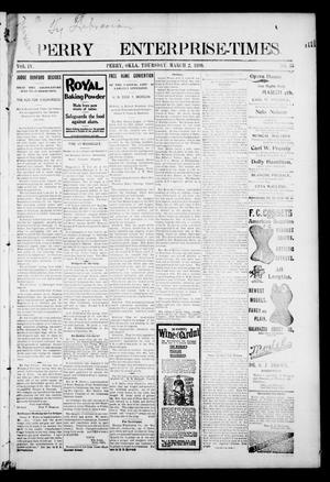 Perry Enterprise-Times. (Perry, Okla.), Vol. 4, No. 35, Ed. 1 Thursday, March 2, 1899