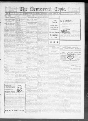 Primary view of The Democrat-Topic. (Norman, Okla.), Vol. 10, No. 36, Ed. 1 Friday, April 14, 1899