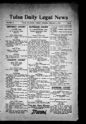 Primary view of object titled 'Tulsa Daily Legal News (Tulsa, Okla.), Vol. 3, No. 35, Ed. 1 Tuesday, February 11, 1913'.