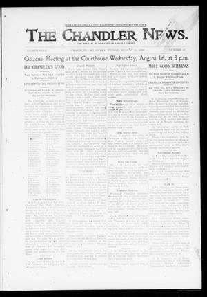 Primary view of object titled 'The Chandler News. (Chandler, Okla.), Vol. 8, No. 47, Ed. 1 Friday, August 11, 1899'.