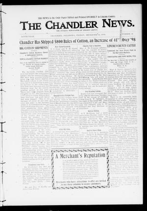 Primary view of object titled 'The Chandler News. (Chandler, Okla.), Vol. 9, No. 14, Ed. 1 Friday, December 22, 1899'.