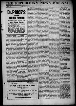 Primary view of object titled 'The Republican News Journal. (Newkirk, Okla.), Vol. 16, No. 13, Ed. 1 Friday, December 11, 1908'.