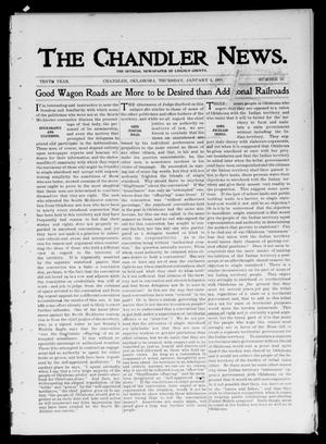 Primary view of object titled 'The Chandler News. (Chandler, Okla.), Vol. 10, No. 16, Ed. 1 Thursday, January 3, 1901'.