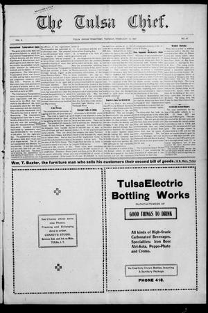 Primary view of object titled 'The Tulsa Chief. (Tulsa, Indian Terr.), Vol. 3, No. 47, Ed. 1 Tuesday, February 12, 1907'.