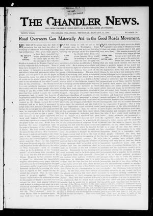 Primary view of object titled 'The Chandler News. (Chandler, Okla.), Vol. 10, No. 20, Ed. 1 Thursday, January 31, 1901'.
