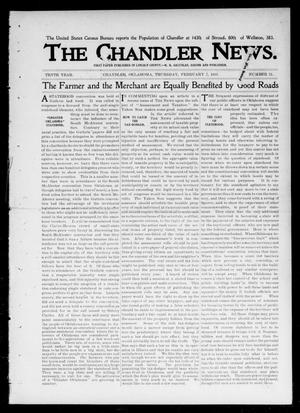 Primary view of object titled 'The Chandler News. (Chandler, Okla.), Vol. 10, No. 21, Ed. 1 Thursday, February 7, 1901'.