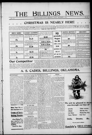 Primary view of object titled 'The Billings News. (Billings, Okla.), Vol. 7, No. 14, Ed. 1 Friday, December 15, 1905'.