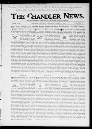 Primary view of object titled 'The Chandler News. (Chandler, Okla.), Vol. 10, No. 26, Ed. 1 Thursday, March 14, 1901'.