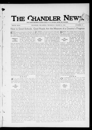 Primary view of object titled 'The Chandler News. (Chandler, Okla.), Vol. 10, No. 27, Ed. 1 Thursday, March 21, 1901'.