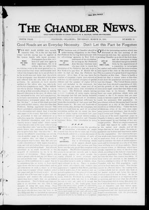 Primary view of object titled 'The Chandler News. (Chandler, Okla.), Vol. 10, No. 28, Ed. 1 Thursday, March 28, 1901'.