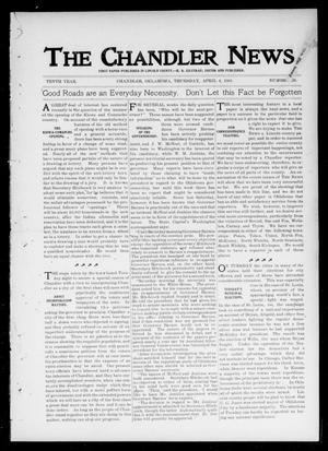 Primary view of object titled 'The Chandler News. (Chandler, Okla.), Vol. 10, No. 29, Ed. 1 Thursday, April 4, 1901'.