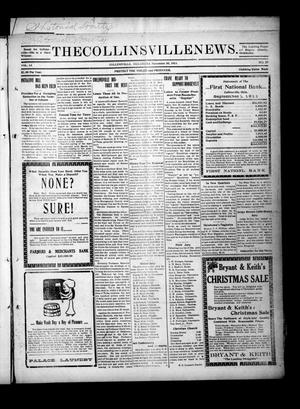 Primary view of object titled 'The Collinsville News. (Collinsville, Okla.), Vol. 13, No. 27, Ed. 1 Thursday, November 30, 1911'.