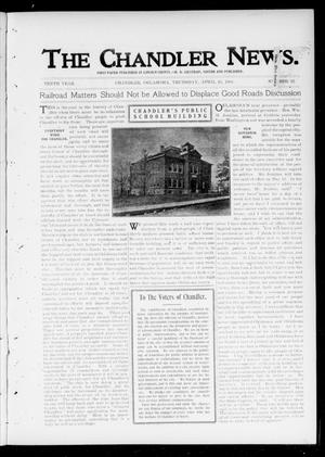 Primary view of object titled 'The Chandler News. (Chandler, Okla.), Vol. 10, No. 32, Ed. 1 Thursday, April 25, 1901'.