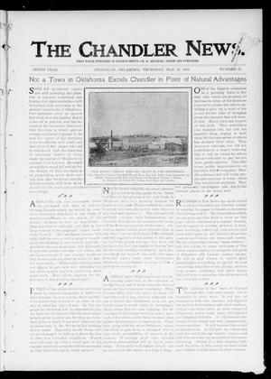 Primary view of object titled 'The Chandler News. (Chandler, Okla.), Vol. 10, No. 35, Ed. 1 Thursday, May 16, 1901'.