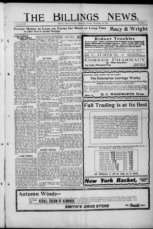 Primary view of object titled 'The Billings News. (Billings, Okla.), Vol. 13, No. 9, Ed. 1 Friday, November 10, 1911'.