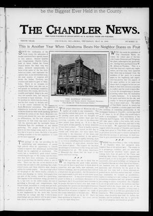 Primary view of object titled 'The Chandler News. (Chandler, Okla.), Vol. 10, No. 37, Ed. 1 Thursday, May 30, 1901'.